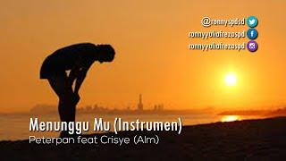 Free Instrument Music   Peterpan feat Crisye - Menunggu Mu