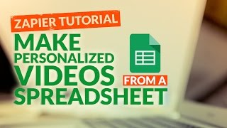 How To Make Personalized Videos From A Spreadsheet Data With Sezion - Zapier Tutorial