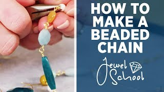 How to Make a Beaded Chain | Jewelry 101