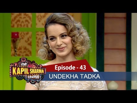 Undekha Tadka-Ep 43-Shahid Kapoor and Kangana Ranaut - The Kapil Sharma Show