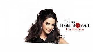 Diana Haddad Ft. ZÂD - La Fiesta