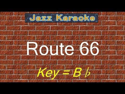 "JazzKara  ""Route 66"" (Key=Bb)"
