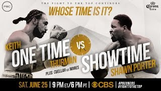 Thurman vs Porter PREVIEW: June 25, 2016 - PBC on CBS