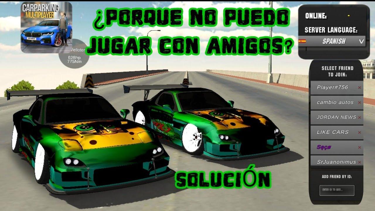NO PUEDO JUGAR CON MIS AMIGOS EN CAR PARKING MULTIPLAYER || JORDAN NEWS