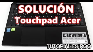 Solución Touchpad no funciona Laptops ACER GATEWAY