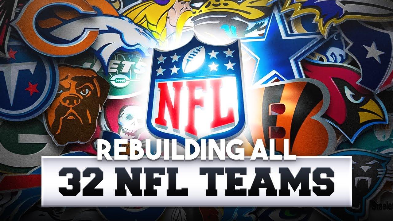 Rebuilding All 32 NFL Teams in ONE Video