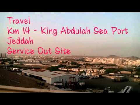 Job out site, King Abdulah Sea Port Jeddah
