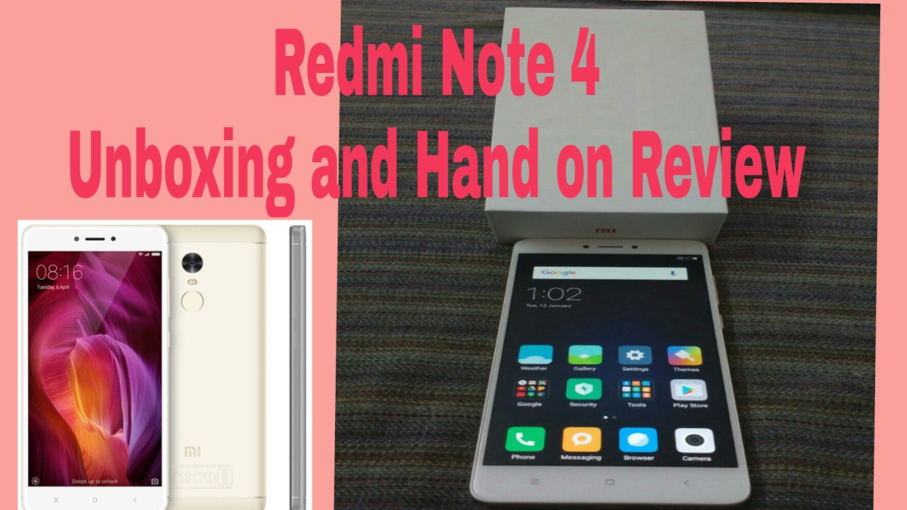 Redmi Note 4 Unboxing: Mi Redmi Note 4 (64gb/4gb Ram) Unboxing And Hands On