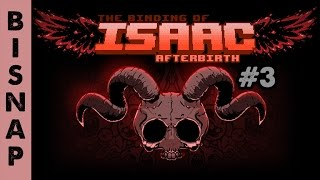 Bisnap Plays Isaac: Afterbirth Episode 3 - Lilith