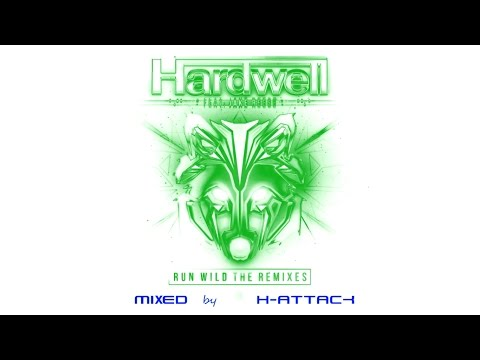Hardwell Ft. Jake Reese - Run Wild (The Remixes) Album Mix
