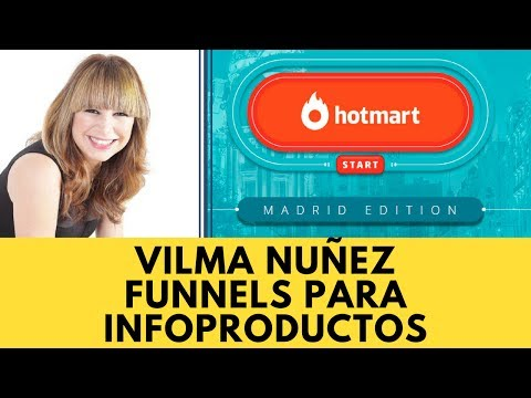 🔥 Vilma Nuñez - Funnels para Infoproductos - Evento Hotmart Start Madrid
