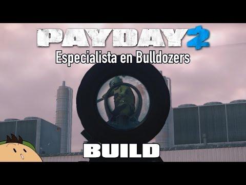 [PAYDAY 2] Build: Especialista en Bulldozers