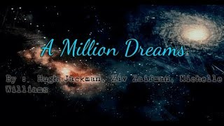 Download Lagu Hugh Jackman, Ziv Zaifman, Michelle Williams - A Million Dreams Mp3