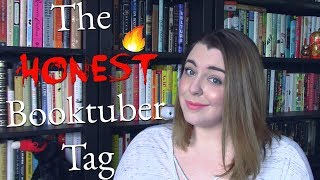 The Honest Booktuber Tag