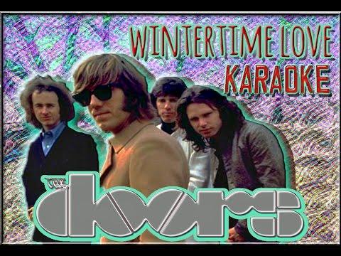 The Doors * Karaoke Of Wintertime Love