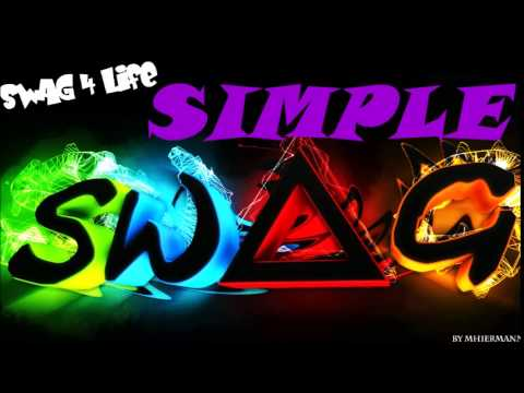 SIMPLE SWAG CLEAN MIX