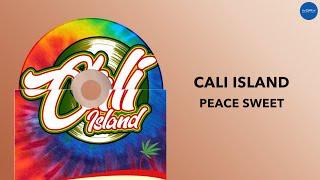 Cali Island - Peace Sweet (Official Audio)