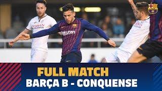[PARTIDO COMPLETO] Barça B - Conquense (1-2) | 2ª División B