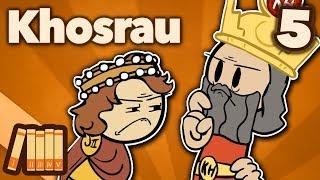 Khosrau Anushirawan - On Top of the World - Extra History - #5
