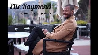 Elie - Sikomi / C'est promis (French version)