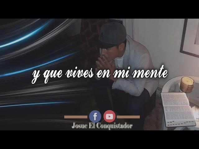 Josué El Conquistador - Meditando en ti (Video Lyrics)