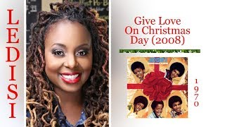 "Ledisi - ""Give Love On Christmas Day"" - Pictorial w-Lyrics"