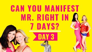 ATTRACT MR. RIGHT IN 7 DAYS - Day 3: Powerful Affirmation Technique