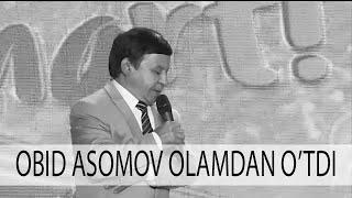 ОБИД АСОМОВ ОЛАМДАН УТДИ / OBID ASOMOV OLAMDAN O
