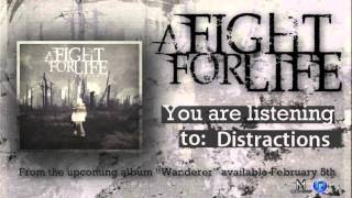 Watch A Fight For Life Distractions video