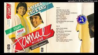 Jamal Mirdad_Antara Kau dan Aku (1985) Full Album