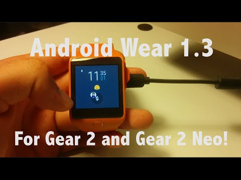 Android Wear For Gear 2 1.3 Update!