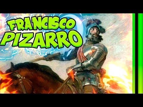 🌍 Francisco PIZARRO - Resumen en 7 minutos