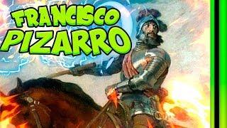 Francisco PIZARRO el conquistador - Resumen rápido 🌍