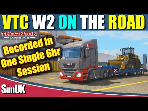 ETS 2 VTC On the Road with Thornton Logistics WEEK 2 part 1