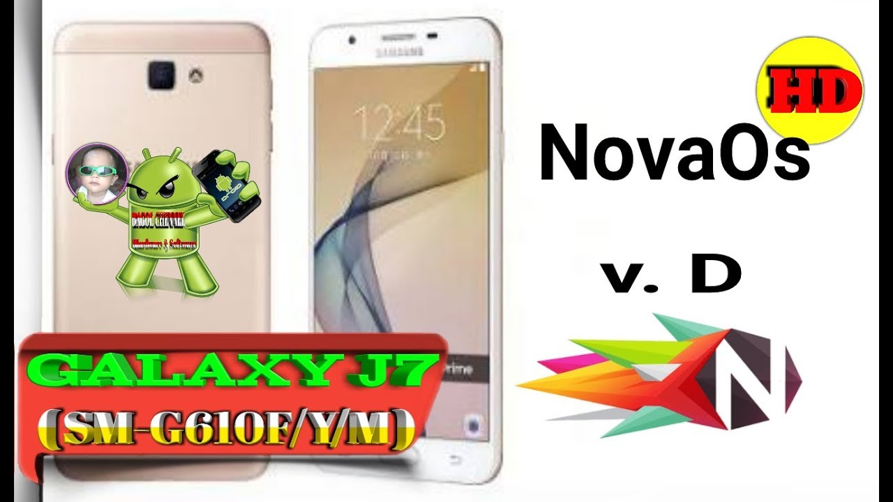 Update ROM NovaOS project v D Full Costum ROM NOTE 8 For GALAXY J7 prime (  SM-G610F/Y/M )