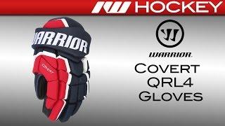 Warrior Covert QRL4 Hockey Gloves Review