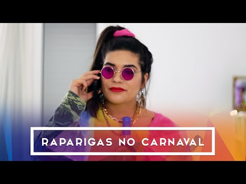 TIPOS DE RAPARIGAS NO CARNAVAL | Catarina Filipe