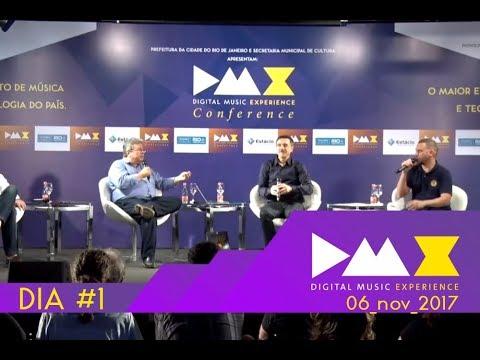 DMX Conference (Digital Music Experience) Dia #1 | 06 novembro