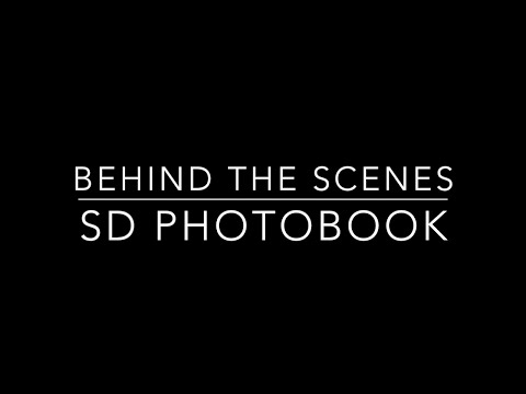 SD Photobook - Behind The Scenes