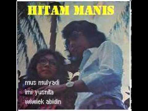 HITAM MANIS - MUS MULYADI