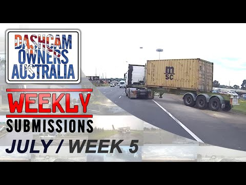 Dash Cam Owners Australia Weekly Submissions July Week 5