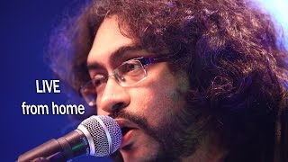 Rupam Islam LIVE  | LIVE From Home  | Solo Songs  | Unreleased Songs