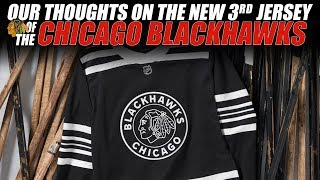 Our Thoughts on the New Chicago Blackhawks 3rd Jersey!