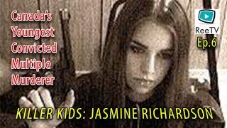 Gambar cover Ep6: Jasmine Richardson - Canada's Youngest Convicted Multiple Murderer - Killer Kids MiniDocs