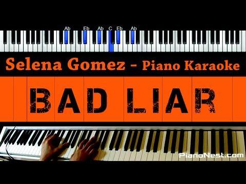 Selena Gomez - Bad Liar - Piano Karaoke / Sing Along / Cover With Lyrics