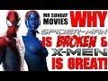 Why SPIDER-MAN Is Broken & X-MEN Is Great