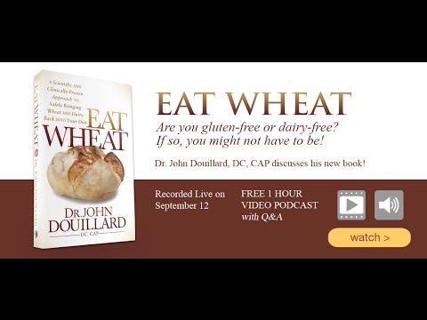 Eat Wheat - John Douillard
