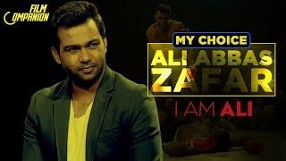 Ali Abbas Zafar   My Choice   Film Companion