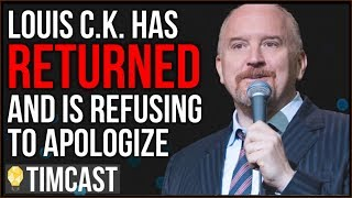 louis ck has returned refuses to apologize comedy pushes back on woke outrage and cancel culture