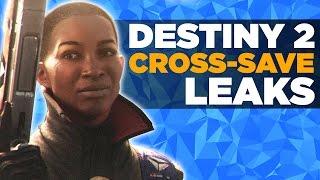 Destiny 2 News - Cross Platform Saves Leaked!?